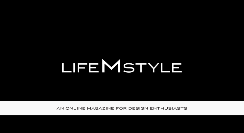 M – AN ONLINE MAGAZINE FOR DESIGN ENTHUSIASTS