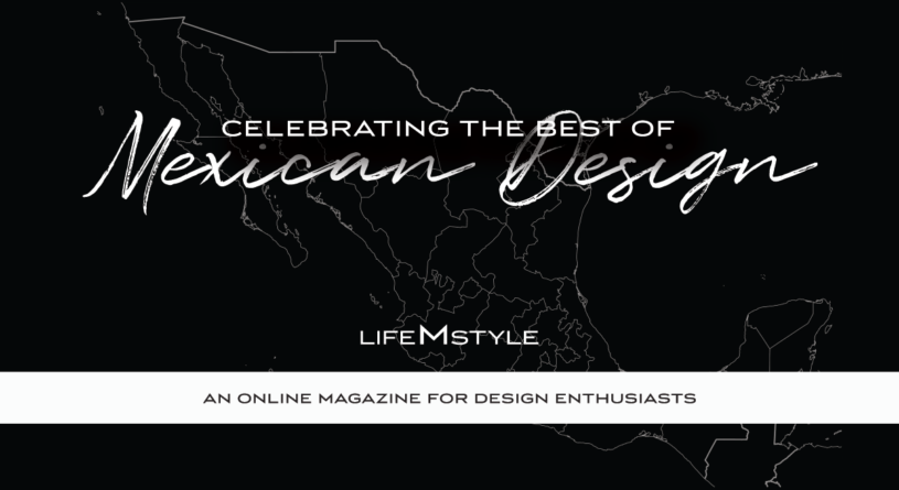 M - CELEBRATING THE BEST OF MEXICAN DESIGN